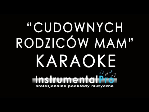 Cudownych Rodziców Mam - Urszula Sipińska - Podkład - Karaoke - Instrumentalpro.pl