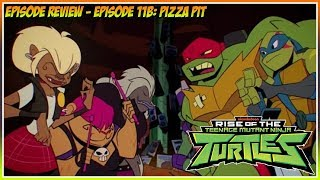 Rise of the Teenage Mutant Ninja Turtles Episode Review - Episode 11B: Pizza Pitt