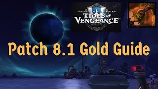 BFA Patch 8.1 Gold Guide: A New Chapter For Gold Making