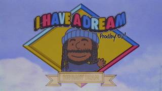 DRAM - I Have A Dream (Lyric Video)