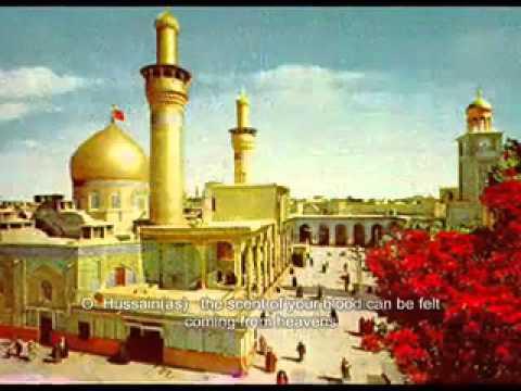 Hussain A.s tere lahu ki khushboo falak k daman sy aa rahi hay