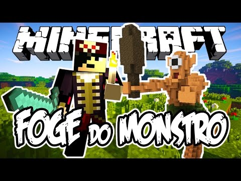 FOGE DO MONSTRO! - Minecraft