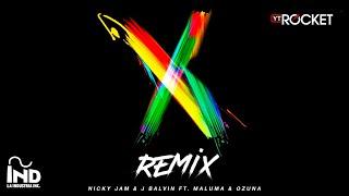 X Remix Nicky Jam X J Balvin X Ozuna X Maluma