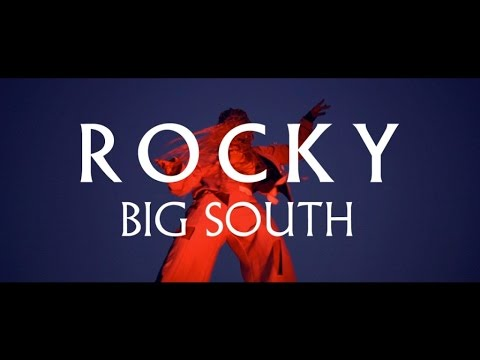 Rocky - Big South (Official Video)