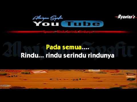 Karaoke Spoons   Rindu Serindu Rindunya   www Mp3http co