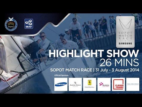 Sopot Match Race 2014 - Half Hour Highli