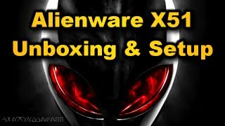ALIENS IN MY LIVINGROOM! - Alienware X51 Unboxing & Setup! (1080p)