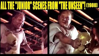 """All the """"Junior"""" Scenes From """"The Unseen"""" (1980)!!!"""