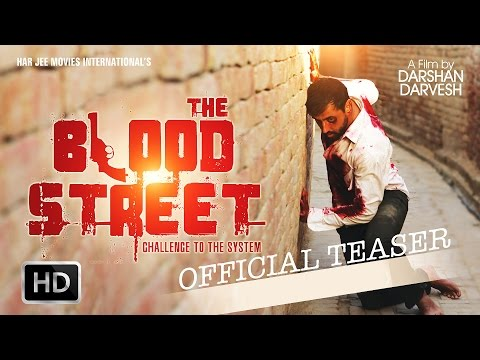 THE BLOOD STREET PUNJABI MOVIE | FIRST LOOK | HD OFFICIAL TEASER Music Videos