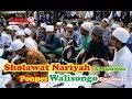SHOLAWAT NARIYAH - AL MAHABBAH PONPES WALISONGO SITUBONDO