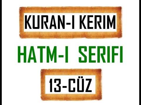 Kuran-i Kerim HATM-İ ŞERİFİ- 13 CÜZ  ***KURAN.gen.tr----KURAN.gen.tr***