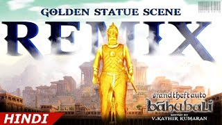 Grand Theft Auto  San Andreas  Bahubali The Beginning Hindi  Golden Statue Scene Remix