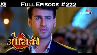 Tu Aashiqui - 16th July 2018 - तू आशिकी  - Full Episode