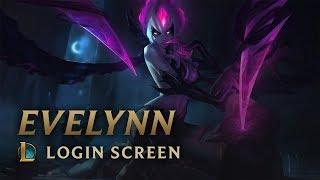 Evelynn | Login Screen - League of Legends