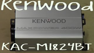 Kenwood KAC-M1824BT - Out Of The Box