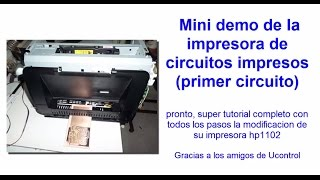 impresora hp1102 modificada para imprimir circuitos impresos (video demo)