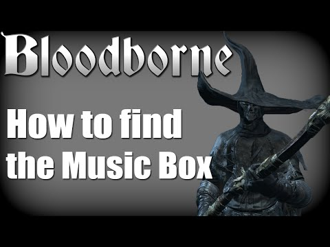 Bloodborne - How to find the Little Girl (Music Box Quest Chain)