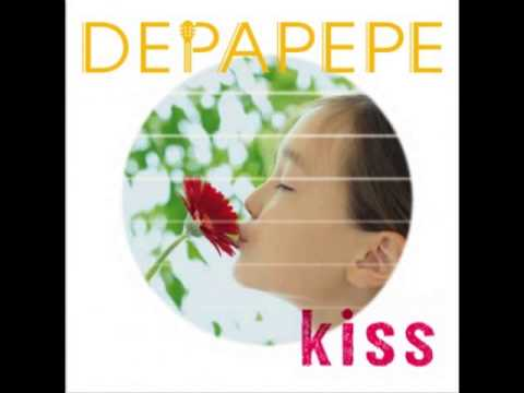 DEPAPEPE  - Kiss ( KISS ALBUM )