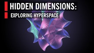 Hidden Dimensions: Exploring Hyperspace
