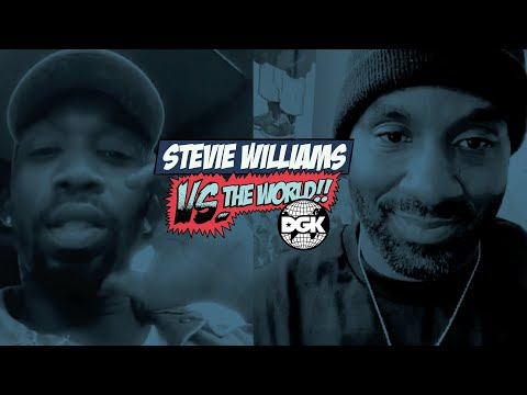 DGK - Vs The World - Stevie Williams