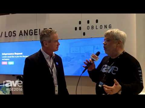 ISE 2016: Joel Rollins Interviews Steve Pryor, Director EMEA Channel Sales, of Oblong Industries