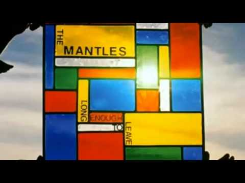 The Mantles - Reasons Run