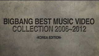 BIGBANG - BEST MUSIC VIDEO COLLECTION 2006~2012 (KOREA EDITION) Spot