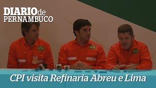 CPI da Petrobras visita Refinaria Abreu e Lima