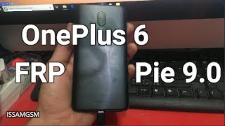 OnePlus 6 how to Bypass FRP Android 9.0 Pie ,OnePlus 6T ,OnePlus 5 ,OnePlus 5T