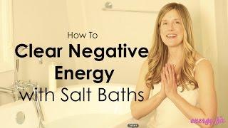 Elizabeth McGann - How To Clear Negative Energy - Salt Baths