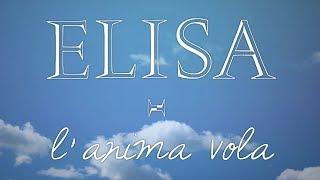 Elisa - L'Anima Vola (Lyric Video)