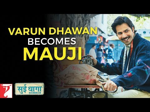 Varun Dhawan Becomes Mauji | Sui Dhaaga - Made in India | Anushka Sharma | Releasing 28th Sept 2018