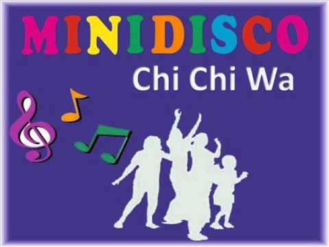 Mini Disco Chi Chi Wa