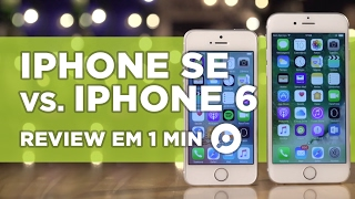 iPhone SE vs iPhone 6 - COMPARATIVO | REVIEW EM 1 MINUTO - ZOOM
