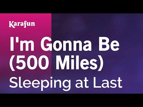 Karaoke I'm Gonna Be (500 Miles) - Sleeping at Last