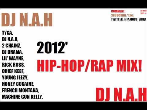 2 Chainz, Rick Ross, Big Sean, Tyga, Honey Cocaine, Lil Wayne, MGK, RAW MIX - DJ N.A.H