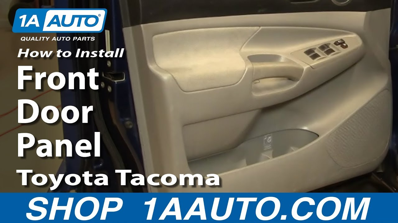 How To Install Replace Remove Front Door Panel Toyota Tacoma 05-12 1aauto Com