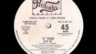 Watch D-train Keep On video