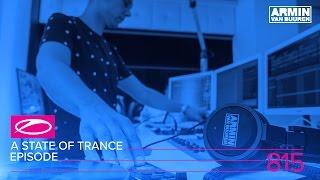 Armin van Buuren - A State Of Trance Episode 815 (#ASOT815)