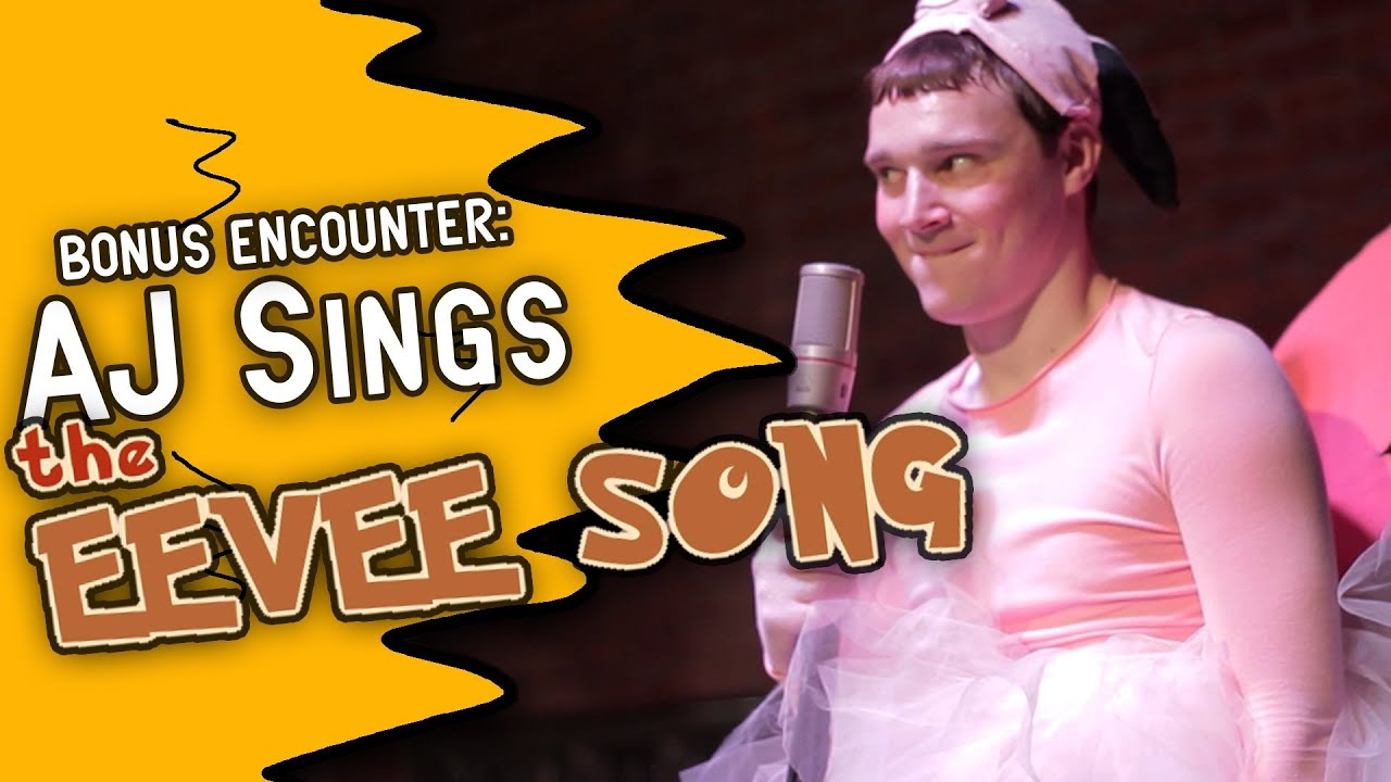 """AJ Sings """"The Eevee Song"""" (Bonus Encounter) - YouTube"""