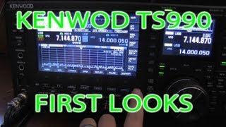 KENWOOD TS990 MY First Look