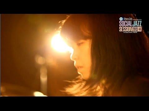 【PV】 Diners Club SOCIAL JAZZ SESSION 2013-14