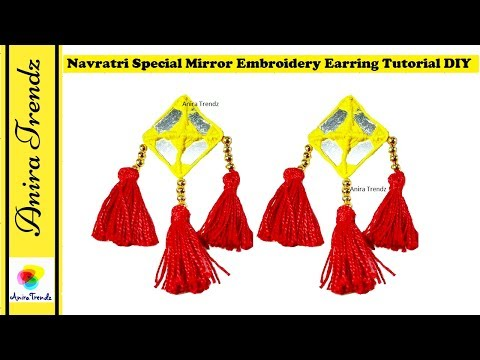 How to make Mirror Earring Embroidery at Home | Navratri Jewelry Tutorial DIY | Chaniya Choli
