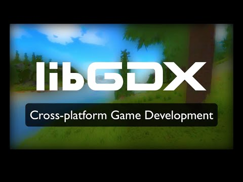 libGDX - It's Good For You!