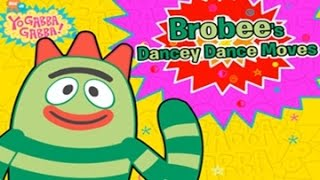 Yo Gabba Gabba ! Brobees Dancey Dance Moves games for kids full episodes english