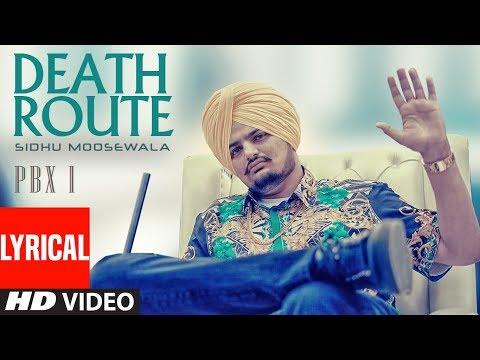 Death Route Lyrical | PBX 1 | Sidhu Moose Wala | Intense | Latest Punjabi Songs 2018