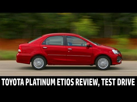 Exclusive Review: 2016 New Toyota Platinum Etios and Liva   First Drive   QuikrCars