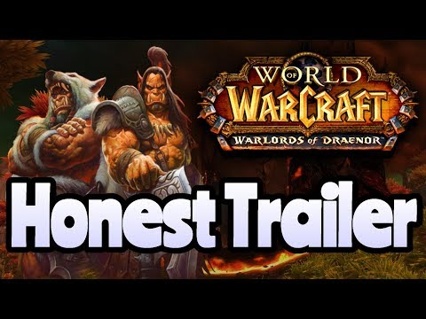 World of Warcraft - Honest Trailer About WOD (or like I often say Warlords of Drain all Fun)
