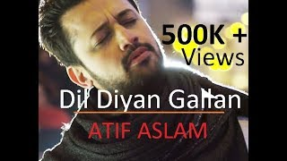 Dil Diyan Gallan Song Lyrics - Atif Aslam - Tiger Zinda Hai - Lyrical Video - With Translation