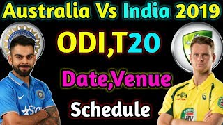 Australia Tour Of India 2019 Date,Venue,Schedule And Fixtures | Aus Vs Ind 2019